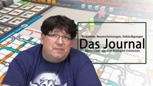 Journal 9.11.2018 News rund um Brettspiele Podcast