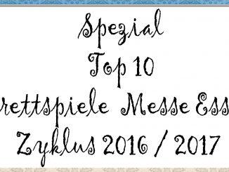 Spezial Top 10 Brettspiele Messe Essen Zyklus 2016 2017