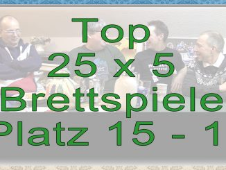 Top 25 x 5 Brettspiele Platz 15 - 11