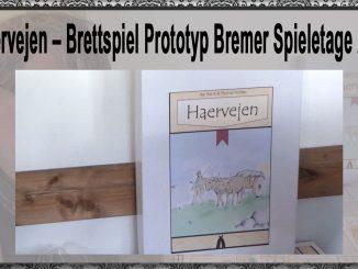 Haervejen Brettspiel Prototyp Bremer Spieletage 2018
